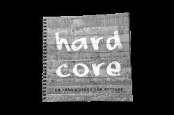 Hard Core – En träningsbok för ryttare