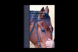 Nära samspel med hästar – Den finstämda kommunikationen